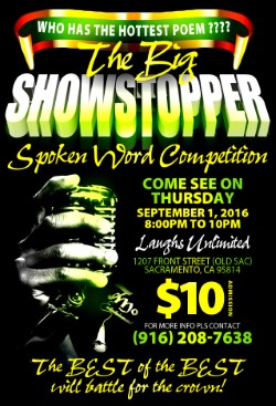 SHOWSTOPPER SPOKEN WORD in Old Sac Thurs. (9/1)
