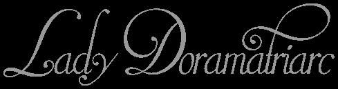 Lady Doramatriarc