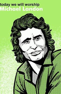 Today We Will Worship Michael Landon by Bob Byrne