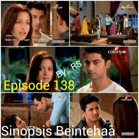 Sinopsis Beintehaa Episode 138