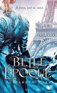 http://lacaverneauxlivresdelaety.blogspot.fr/2013/11/belle-epoque-de-elizabeth-ross.html