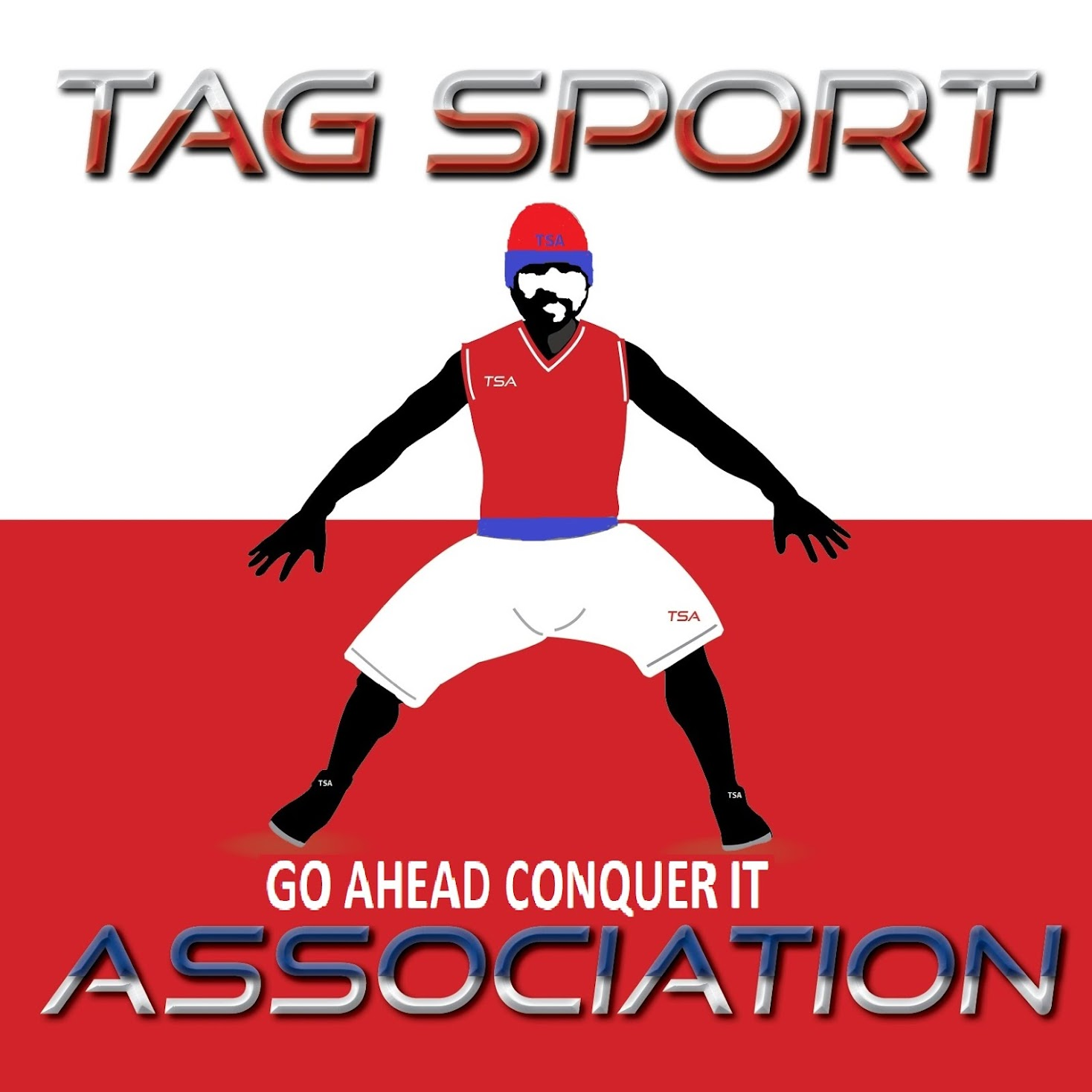 TAG SPORT ASSOCIATION GO AHEAD AND CONQUER IT