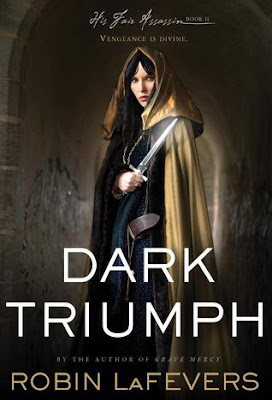Waiting on…DARK TRIUMPH by Robin LaFevers