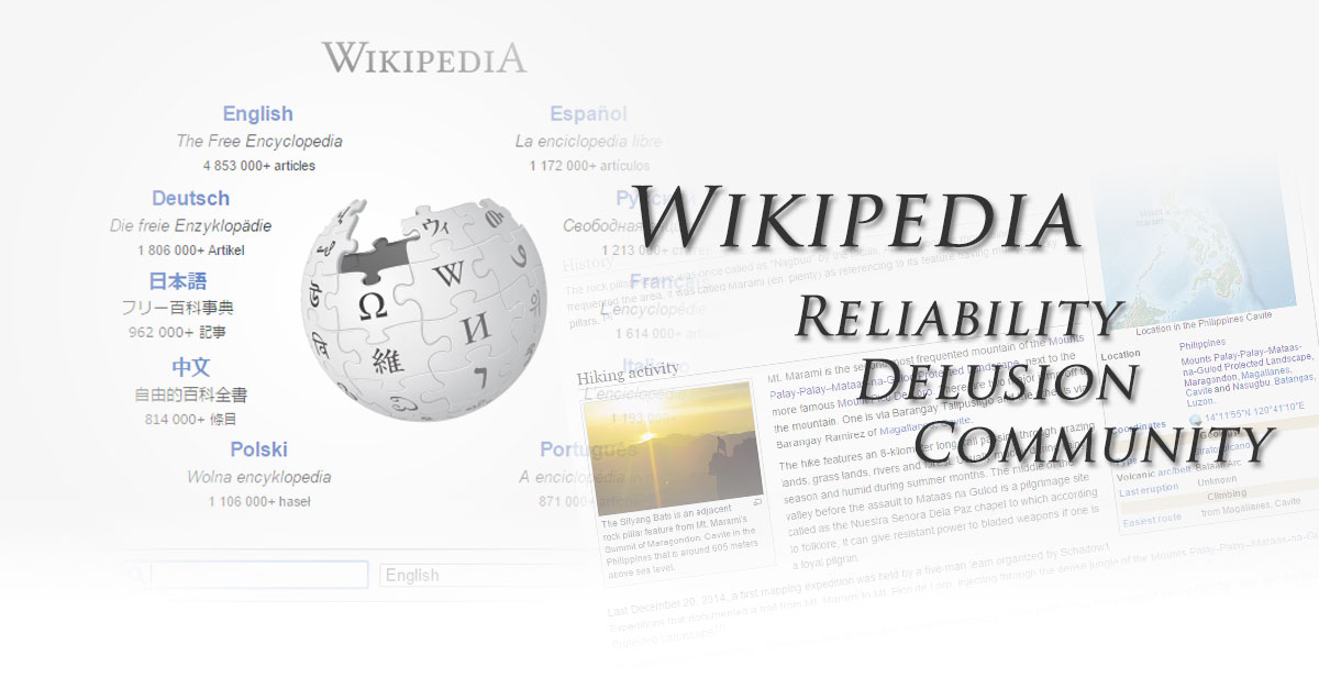 Wikipedia and its reliability of handling facts and a delusional sense of community