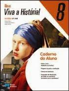 Caderno de Actividades - Novo Viva a História! - 8.º Ano