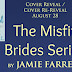 The Misfit Brides Series by Jamie Farrell