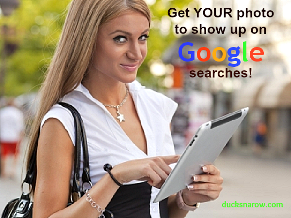 Get your photo to show up on Google #google #bloggingtips #SEO Ducks 'n a Row