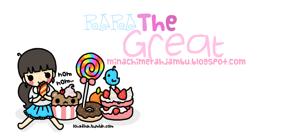 ♥ Rara The Great ♥