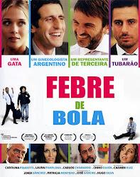 Baixar Filme Febre De Bola (Dublado) Online Gratis