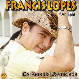 Francis Lopes Part. Amado Edílson – Os Reis da Vaquejada - Mp3