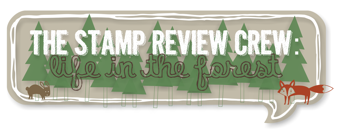 http://stampreviewcrew.blogspot.com/2014/06/stamp-review-crew-life-in-forest-edition.html