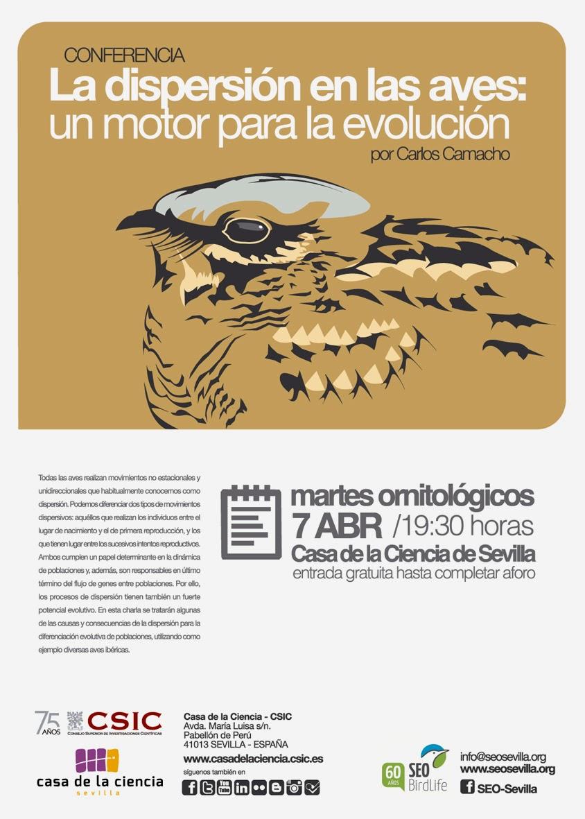 """Conferencia ornitológica organizada por el Grupo Local SEO-Sevilla de SEO/BirdLife en el museo Casa de la Ciencia de Sevilla. """"La dispersión en las aves: un motor para la evolución"""", Por Carlos Camacho."""