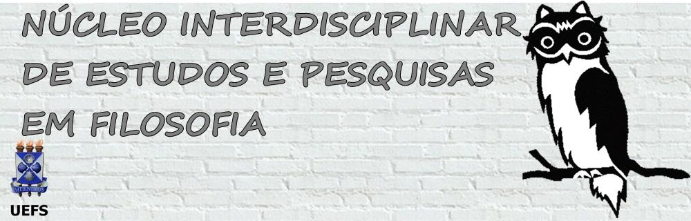 NÚCLEO INTERDISCIPLINAR DE ESTUDOS E PESQUISAS EM FILOSOFIA