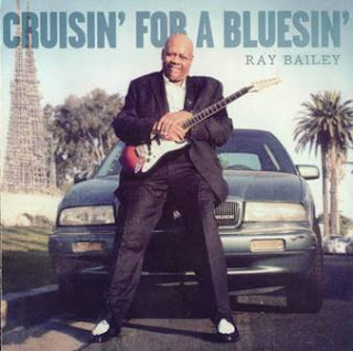 Ray Bailey - Cruisin\' for a Bluesin\' 2012