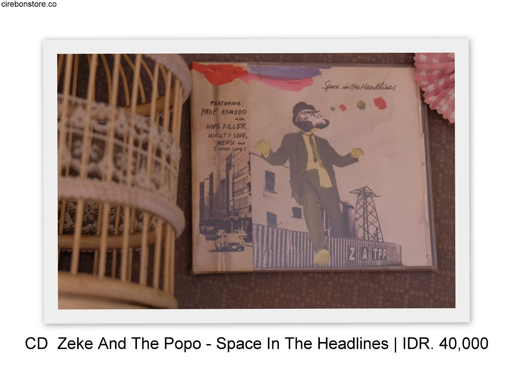 CD ZEKE AND THE POPO - SPACE IN THE HEADLINES