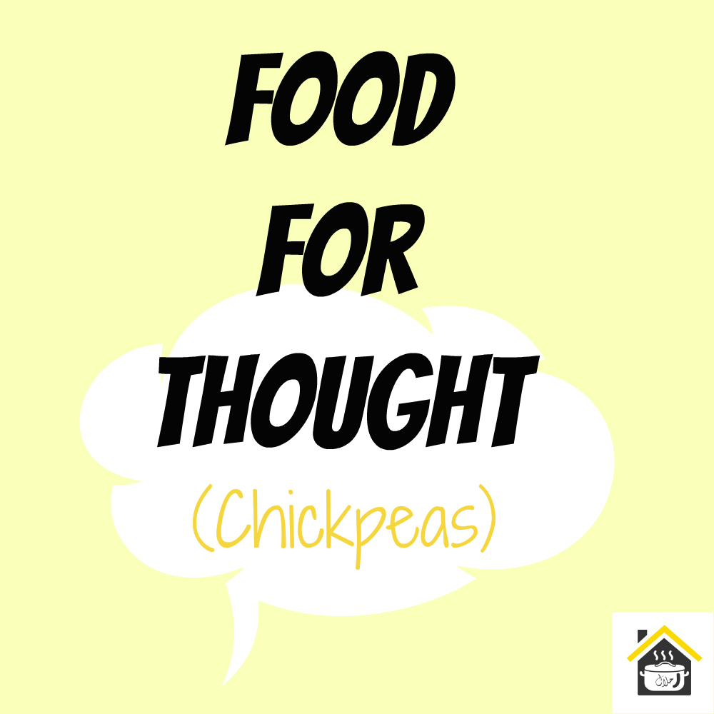 food for thought - chickpeas