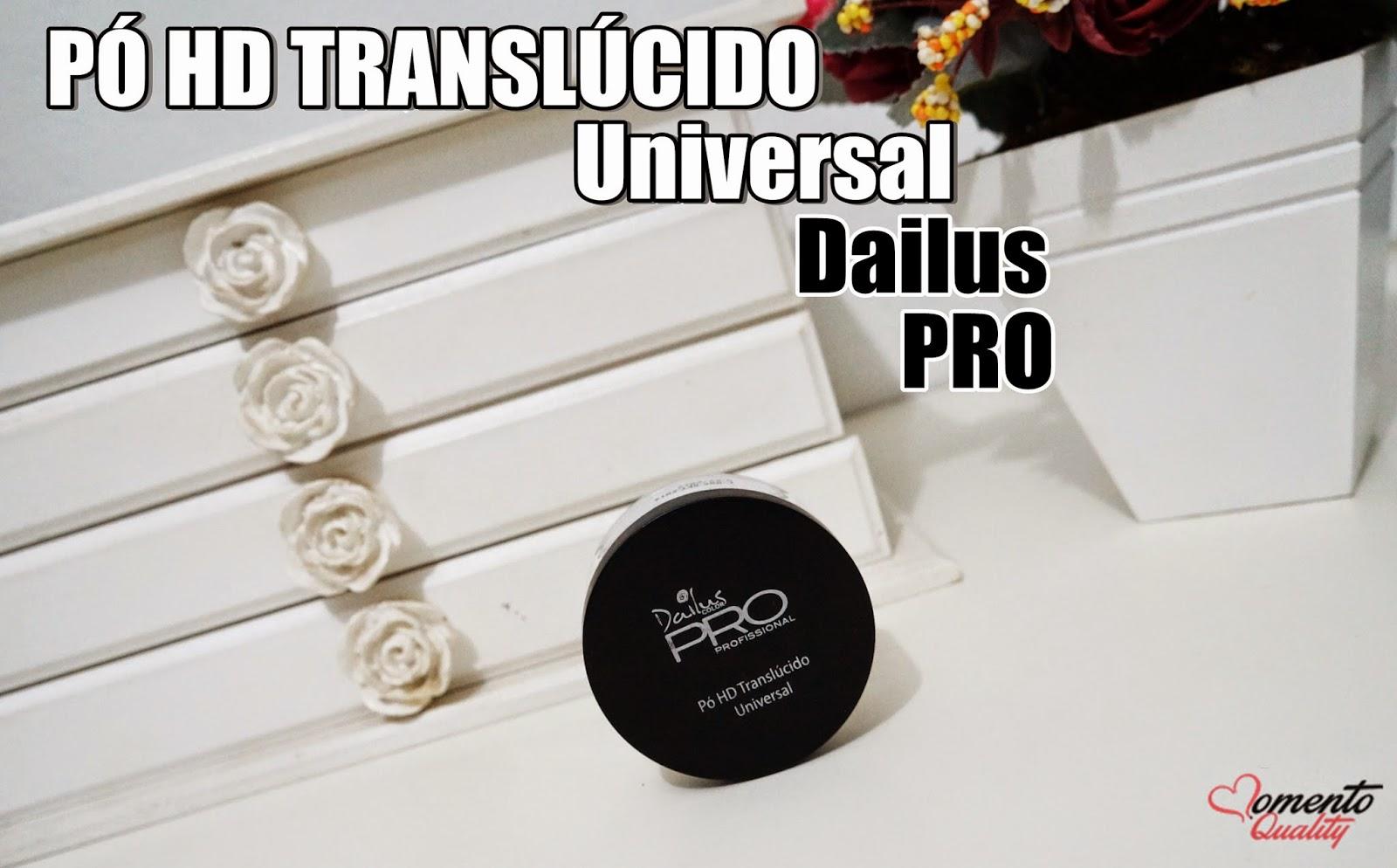 Pó HD Translúcido Universal Dailus Pro