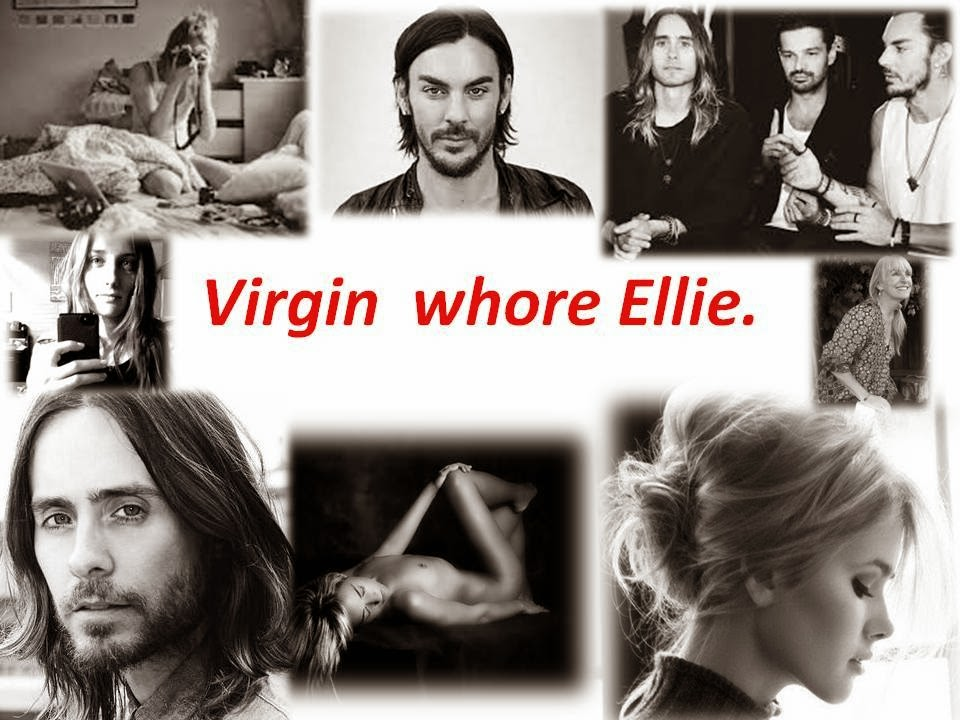 Virgin whore Ellie.