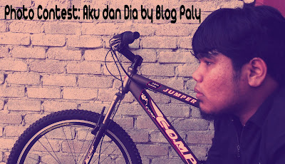 Photo Contest : Aku Dan Dia by Blog Paly