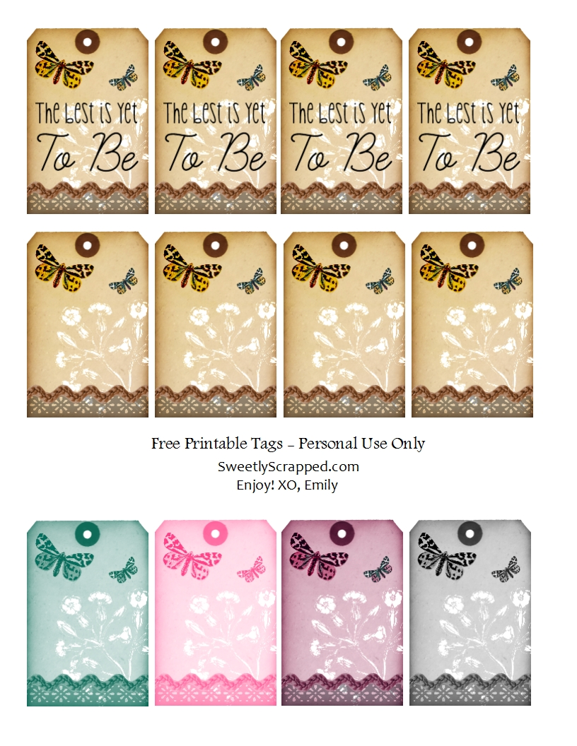sweetly scrapped the best is yet to be free printable tags with butterflies and. Black Bedroom Furniture Sets. Home Design Ideas