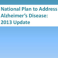National Plan to Address Alzheimer's Disease: 2013 Update
