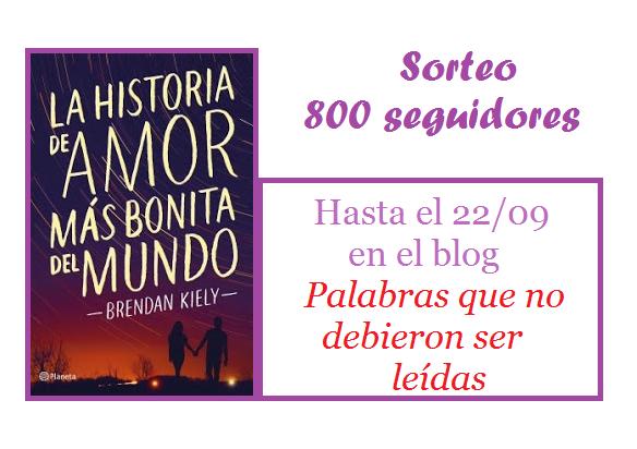 SORTEO POR LOS 800 SEGUIDORES: La historia de amor más bonita del mundo