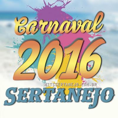 Carnaval Sertanejo 2016