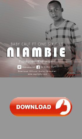 DOWNLOAD || NIAMBIE - BABY CALF FT ONE SIX & L5