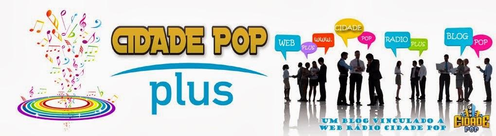 Cidade Pop Plus