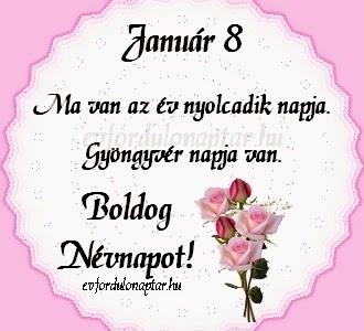 Január 8, Gyöngyvér névnap