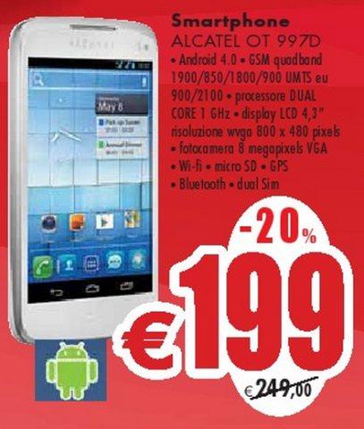 Sul volantino Emisfero di fine gennaio 2013 interessante offerta sullo smartphone OT 997D di Alcatel proposto a 199 euro