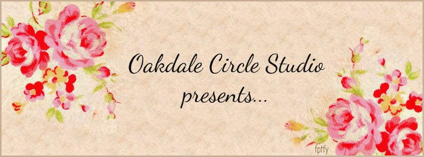 Oakdale Circle Studio presents....