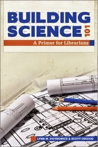 Building Science 101: A Primer for Librarians