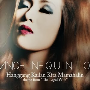 The Legal Wife Theme Song 'Hanggang Kailan Kita Mamahalin' Lyrics Video - Angeline Quinto