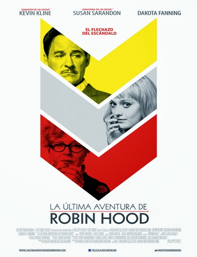 Ver La última aventura de Robin Hood (The Last of Robin Hood) (2013) Online