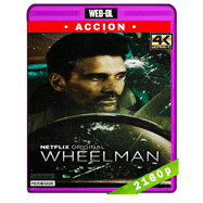 Wheelman (2017) 4K UHD Audio Trial Latino-Ingles-Castellano