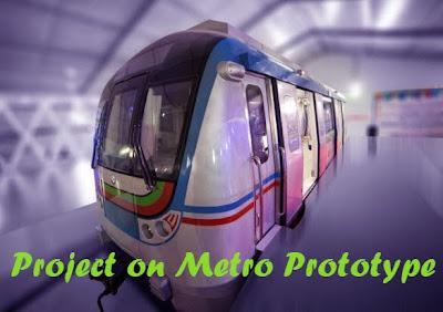 Project on Autonomous Metro Prototype