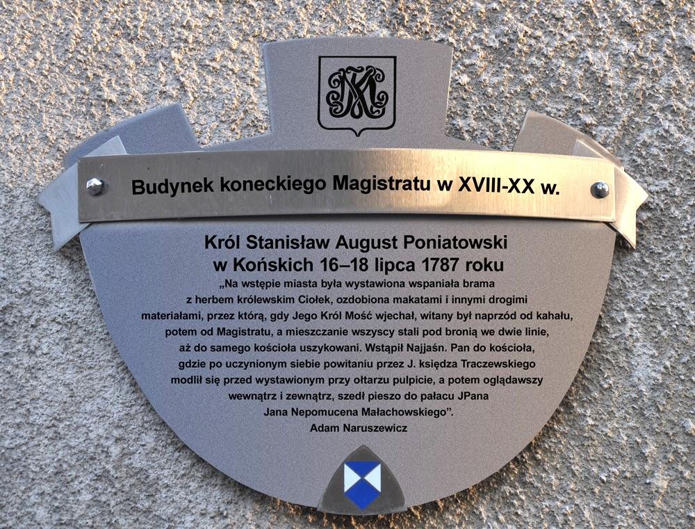 Nie potrafię zrozumieć dlaczego pobyt króla w Końskich nie upamiętnia żadna tablica? Z niewiedzy - chyba nie? Projekt tablicy umieszczonej na budynku ówczesnego, koneckiego magistratu (wykorzystałem przykładowo wzór tablicy informacyjnej z Krakowa - KW).