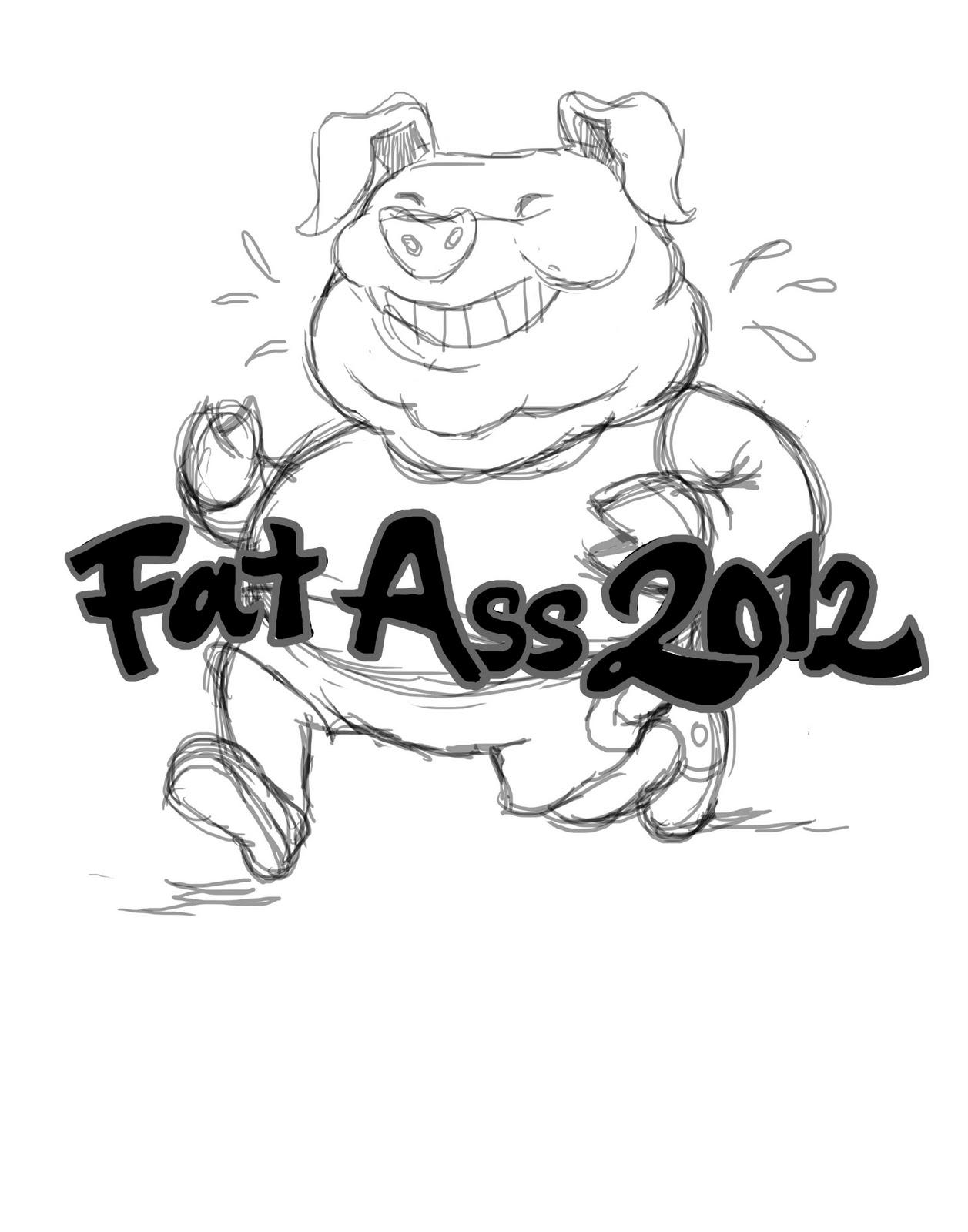 Ultrarunning And Beyond 2012 Fat Ass List Guidelines
