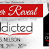 Addicted [Addicted Trilogy, Book 1] By S. Nelson