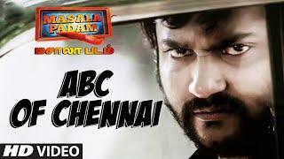 Abc Of Chennai Full Video Song Masala Padam Shiva Bobby Simha Gaurav Lakshmi