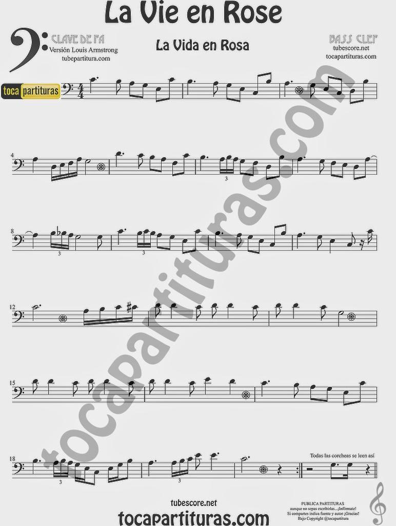 La Vida es Rosa Partitura de La Vie en Rose para Trombón, Tuba Bombardino en clave de fa de Louis Armstrong. La Vida es Rosa Trombone Tube Euphonium Sheet Music (bass music score)