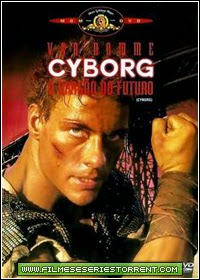 Cyborg - O Dragão Do Futuro Dublado Torrent (1989)