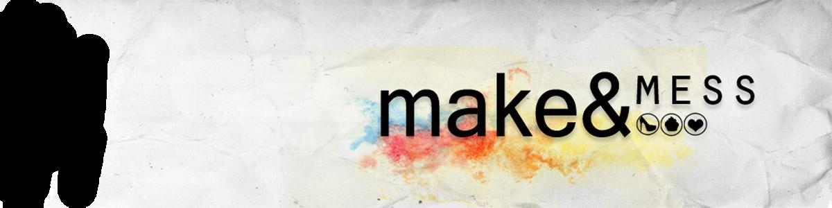 Make&Mess