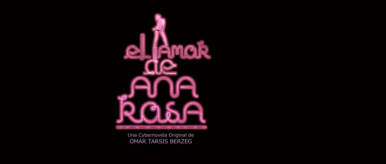 EL AMOR DE ANA ROSA