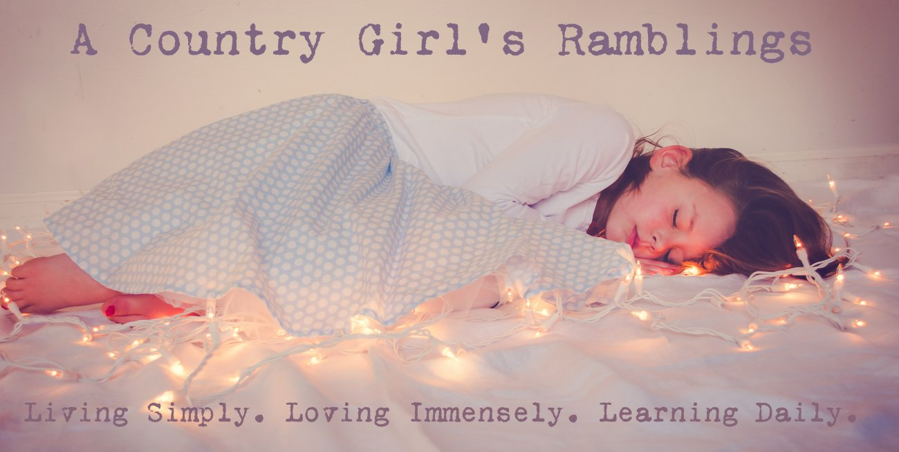 A Country Girl's Ramblings