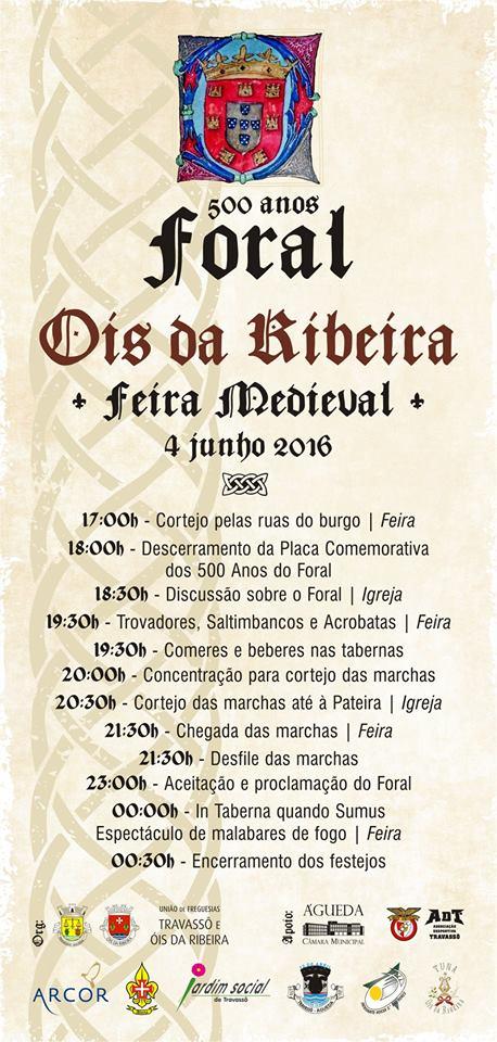 FORAL DE ÓIS DA RIBEIRA COMEMORA 500 ANOS!