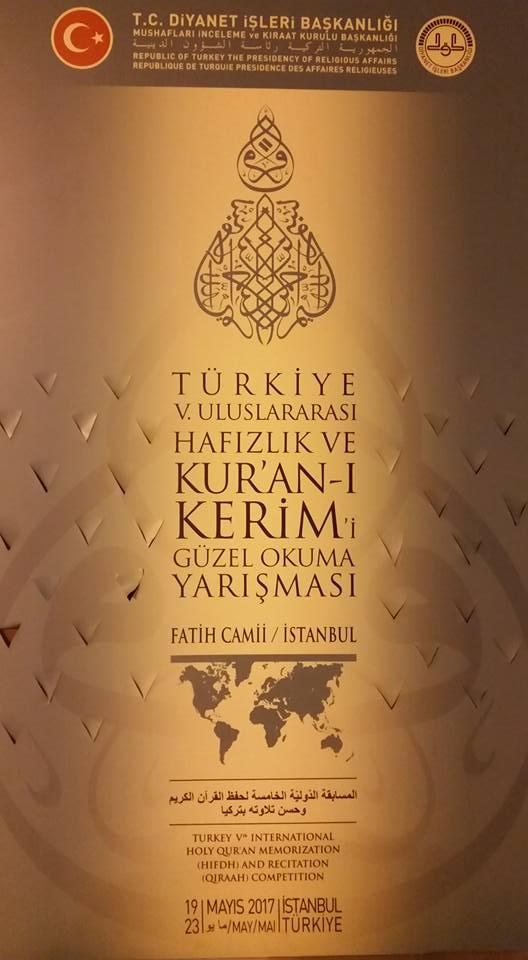المسابقة الدّوليّة لحفظ القرآن الكريم وحسن تلاوته بتركيا  الدورة الخامسة 18-28 مايو 2017