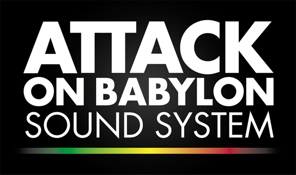 ATTACK ON BABYLON SOUND SYSTEM