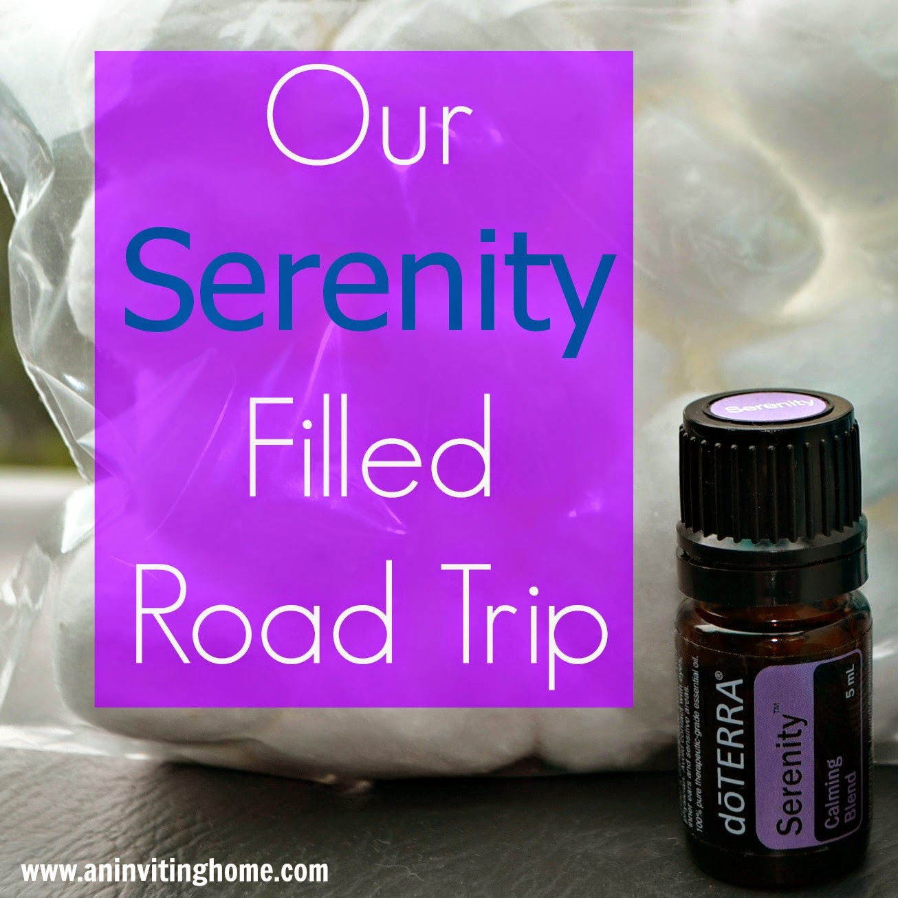 Our Serenity Filled Road Trip doTERRA